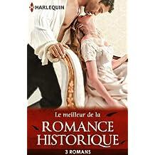 Le meilleur de la romance historique : 3 romans Harlequin (Volume multi thématique) (French Edition)