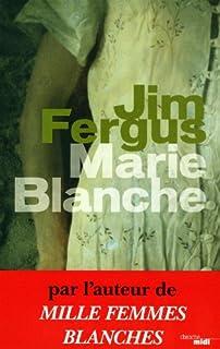 Marie-Blanche : roman