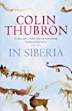 Front cover for the book In Siberia by Colin Thubron