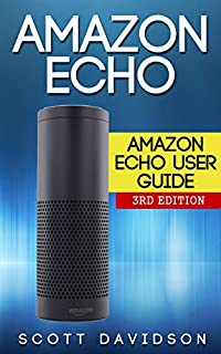 Amazon Echo: Amazon Echo User Guide (Technology,Mobile, Communication, kindle, alexa, computer, hardware) (B00WGZ3EE6) | Amazon price tracker / tracking, Amazon price history charts, Amazon price watches, Amazon price drop alerts