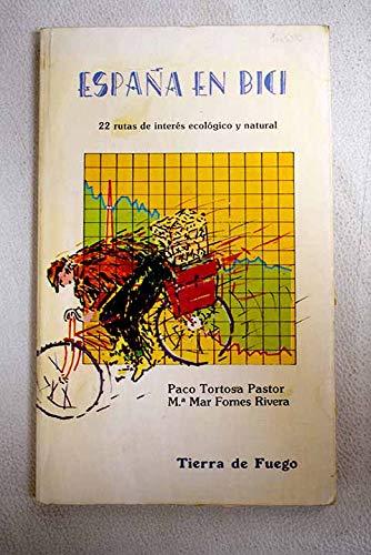 España en bici: 22 rutas de interés ecológico y natural: Amazon.es ...