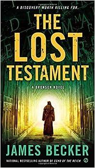 Book The Lost Testament: A Bronson Novel (Chris Bronson) by James Becker (2013-12-03)