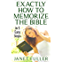 The Bible: 5 Easy Steps to Memorize The Bible (Bible Study, Holy Bible, The Bible, Christian Book 1)