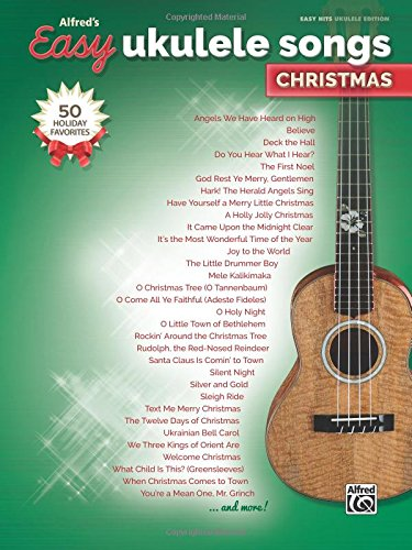 Alfred's Easy Ukulele Songs -- Christmas: 50 Christmas Favorites ()
