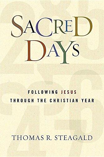 Sacred Days: Following Jesus Through the Christian Year pdf epub