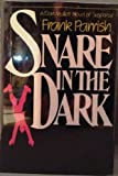 Snare in the Dark, Frank Parrish, 0396080251