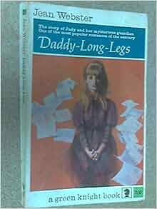 Daddy-Long-Legs: Jean Webster: Amazon.com: Books