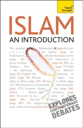 Islam -- An Introduction: A Teach Yourself Guide (Teach Yourself: Reference)
