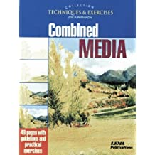 Mixed Media: Techniques and Exercises (The techniques & exercises collection) by J.M. Parramon (1999-11-25)
