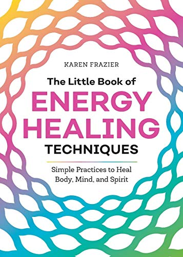 The Little Book of Energy Healin...