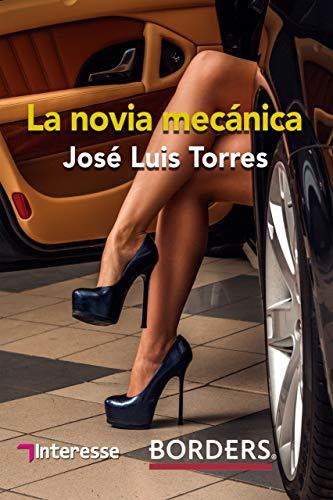 La novia mecánica (Spanish Edition)