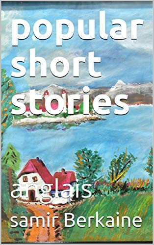 Amazon Com Popular Short Stories Anglais Arabe Ebook