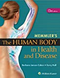 Memmler's the Human Body in Health and Disease 13th Edition