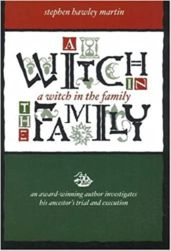 Download A Witch in the Family: An Award-winning Author Investigates His Ancestor's Trial And Execution PDF, azw (Kindle)