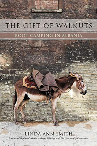 Walnut Gift - The Gift of Walnuts: Boot Camping in Albania