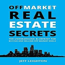 Off Market Real Estate Secrets