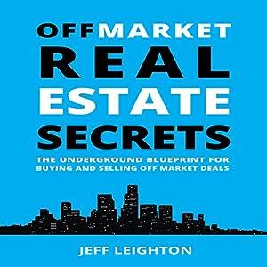 Off Market Real Estate Secrets Audiobook