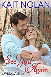 See You Again: A Small Town Southern Romance (Wishful Romance Book 8)