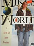 Mike's World, Michael Charles Dillon, 0828013381