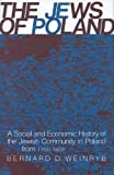 img - for By Dr. Bernard D. Weinryb - The Jews of Poland: A Social and Economic History of the Jewish C (1972-12-15) [Hardcover] book / textbook / text book