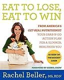 Eat to Lose, Eat to Win, Rachel Beller, 0062231812
