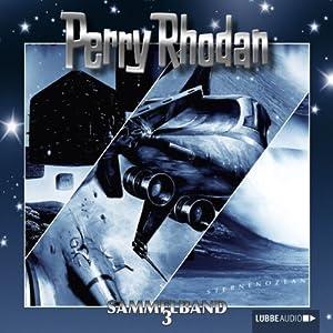 Perry Rhodan: Sammelband 3 (Perry Rhodan Sternenozean 7-9) Hörspiel