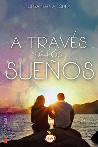 A través de los sueños (Spanish Edition) - Kindle edition by ...