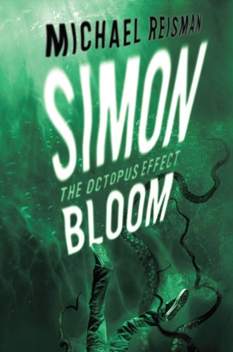 Read Online Simon Bloom: The Octopus Effect ebook
