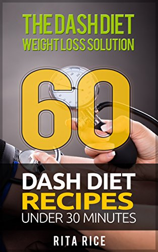 The Dash Diet Weight Loss Solution 2017 by Rita Rice ebook deal