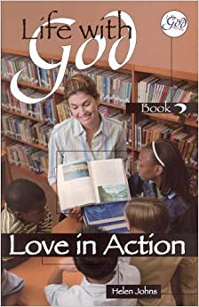 Book Life With God: Love in Action by Helen Johns (1996-06-03)