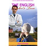The English Doctor's Love: A Clean Amish and Doctor Romance Story
