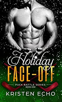 Holiday Face-off (Puck Battle Book 1) by [Echo, Kristen]