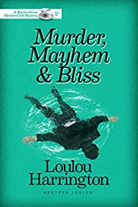 Murder, Mayhem And Bliss by Loulou Harrington ebook deal