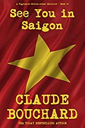 See You in Saigon: A Vigilante Series crime thriller