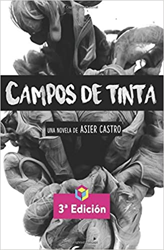 Campos de Tinta (Spanish Edition): Asier Castro: 9788468681252: Amazon.com: Books