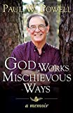 img - for God Works in Mischievous Ways book / textbook / text book