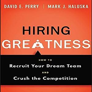Hiring Greatness Audiobook