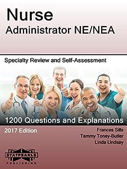 Nurse Administrator NEA Self Assessment StatPearls ebook
