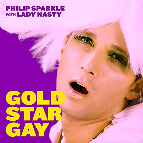 (Gold Star Gay (feat. Lady Nasty) [Explicit])