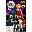 "Magic and Mayhem: My Peculiar Road Trip (Peculiar Mysteries ""In Between"") (Kindle Worlds Novella)"