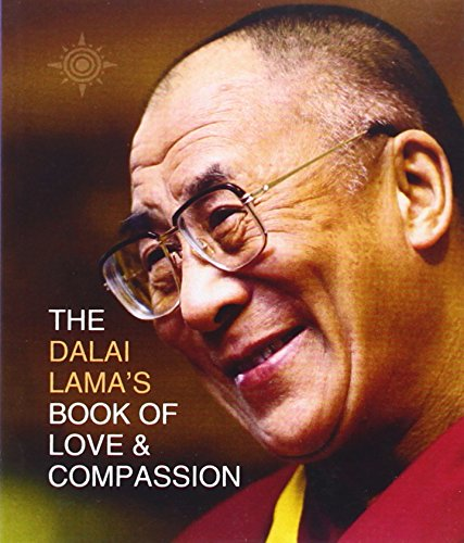 The Dalai Lama�s Book of Love and Compassion