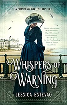 Whispers of Warning (A Change of Fortune Mystery) by [Estevao, Jessica]
