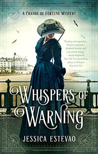 Whispers of Warning (A Change of Fortune Mystery Book 2)