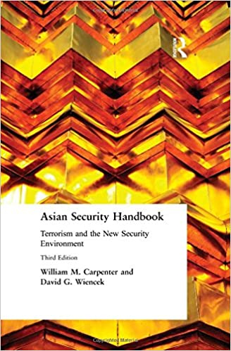 Asian Security Handbook: Terrorism and the New Security Environment (East Gate Books)