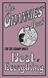 The Grannies' Book: For the Granny Who's Best at Everything