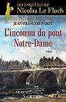 L'inconnu du Pont Notre-Dame : Nº13 : Une enquête de Nicolas Le Floch par Parot