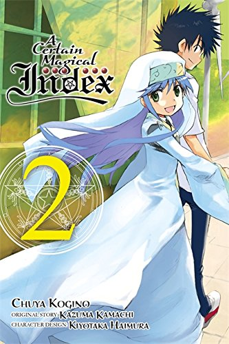 A Certain Magical Index, Vol. 2 - manga (A Certain Magical Index (manga)) [Kamachi, Kazuma] (Tapa Blanda)