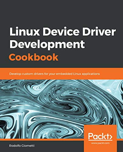 4 Best New Device Driver Development Books To Read In 2019