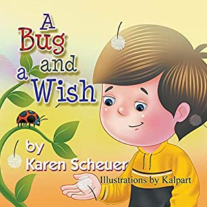 A Bug and a Wish Paperback – April 21, 2014