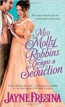 Book Miss Molly Robbins Designs a Seduction (Sydney Dovedale) by Jayne Fresina (2014-02-04)